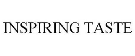 INSPIRING TASTE