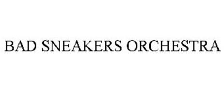 BAD SNEAKERS ORCHESTRA