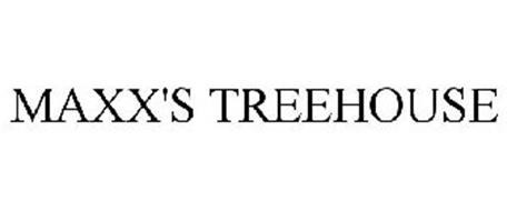 MAXX'S TREEHOUSE