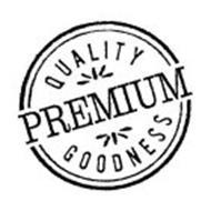 QUALITY PREMIUM GOODNESS