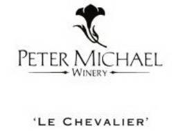PETER MICHAEL WINERY 'LE CHEVALIER'