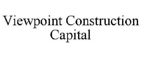 VIEWPOINT CONSTRUCTION CAPITAL