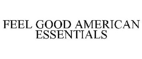 FEEL GOOD AMERICAN ESSENTIALS