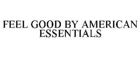 FEEL GOOD BY AMERICAN ESSENTIALS
