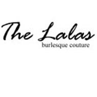 THE LALAS BURLESQUE COUTURE