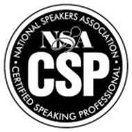 NATIONAL SPEAKERS ASSOCIATION CERTIFIED SPEAKING PROFESSIONAL NSA CSP