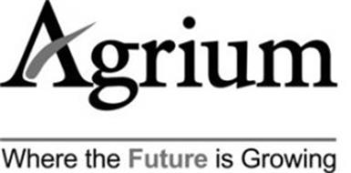 AGRIUM WHERE THE FUTURE IS GROWING