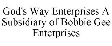 GOD'S WAY ENTERPRISES A SUBSIDIARY OF BOBBIE GEE ENTERPRISES