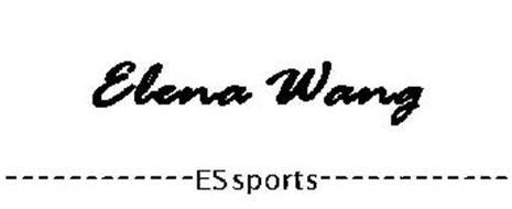 ELENA WANG ------------ ES SPORTS ------------