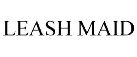 LEASH MAID