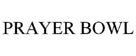 PRAYER BOWL