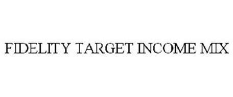 FIDELITY TARGET INCOME MIX