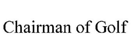 CHAIRMAN OF GOLF