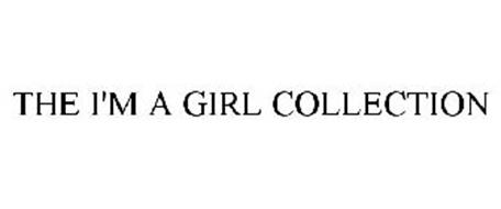 THE I'M A GIRL COLLECTION