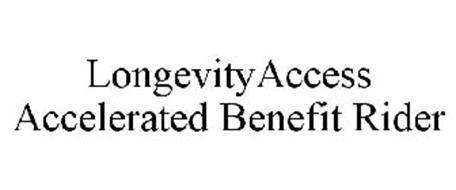 LONGEVITYACCESS ACCELERATED BENEFIT RIDER