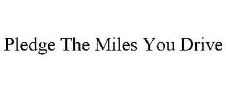 PLEDGE THE MILES YOU DRIVE