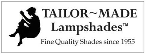 TAILOR ~ MADE LAMPSHADES FINE QUALITY SHADES SINCE 1955