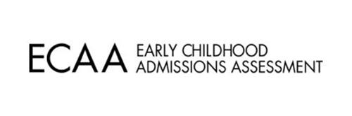 ECAA EARLY CHILDHOOD ADMISSIONS ASSESSMENT