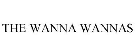 THE WANNA WANNAS
