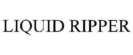 LIQUID RIPPER