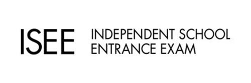 ISEE INDEPENDENT SCHOOL ENTRANCE EXAM