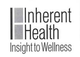 INHERENT HEALTH INSIGHT TO WELLNESS