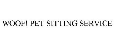 WOOF! PET SITTING SERVICE
