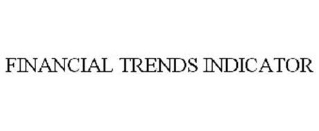 FINANCIAL TRENDS INDICATOR