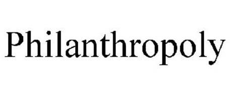 PHILANTHROPOLY