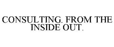 CONSULTING. FROM THE INSIDE OUT.