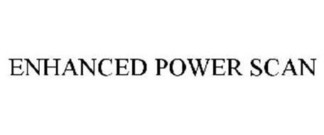 ENHANCED POWER SCAN