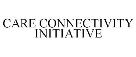 CARE CONNECTIVITY INITIATIVE