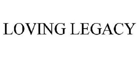 LOVING LEGACY