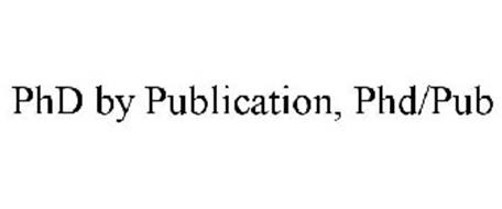 PHD BY PUBLICATION, PHD/PUB