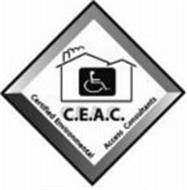 C.E.A.C. CERTIFIED ENVIRONMENTAL ACCESSCONSULTANTS