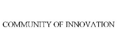 COMMUNITY OF INNOVATION