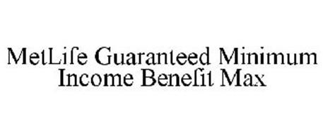 METLIFE GUARANTEED MINIMUM INCOME BENEFIT MAX
