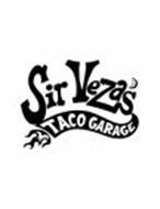 SIR VEZA'S TACO GARAGE