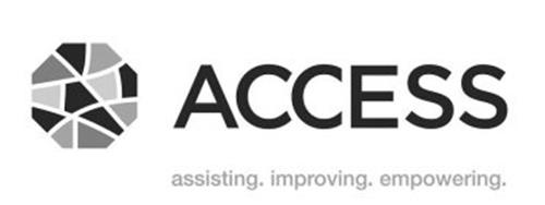 ACCESS ASSISTING. IMPROVING. EMPOWERING.