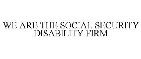 WE ARE THE SOCIAL SECURITY DISABILITY FIRM