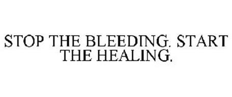 STOP THE BLEEDING. START THE HEALING.