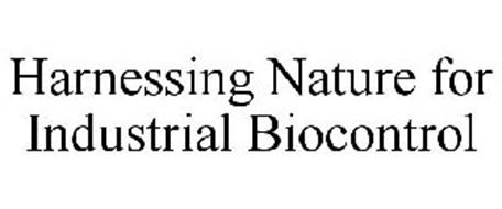 HARNESSING NATURE FOR INDUSTRIAL BIOCONTROL