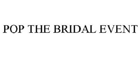 POP THE BRIDAL EVENT