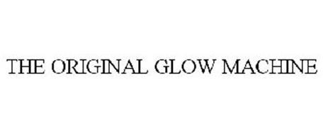 THE ORIGINAL GLOW MACHINE