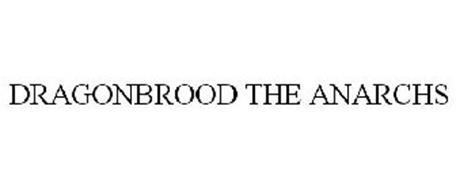 DRAGONBROOD THE ANARCHS