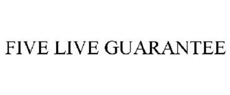 FIVE LIVE GUARANTEE