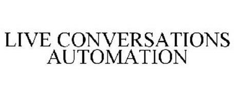 LIVE CONVERSATION AUTOMATION