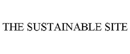 THE SUSTAINABLE SITE