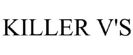 KILLER V'S