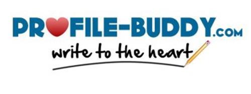 PROFILE-BUDDY.COM WRITE TO THE HEART
